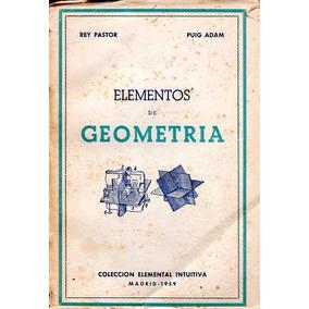 Elementos De Geometria - Rey Pastor / Puig Adam