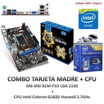 Combo Tarjeta Madre Msi 81m-p33 1150 + Procesador Intel Pc