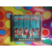 Chocolate Cd Mayonesa, 2001