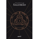 Livro A Clavícula De Salomão - Novo