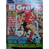 El Gráfico. # 3501. Independiente Fue Un Show