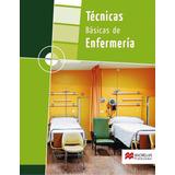 Libro Digital Técnicas Básicas De Enfermería ¿ Carlos Galind