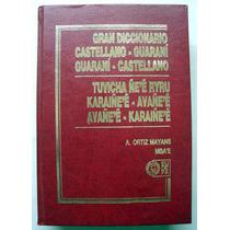 Ortiz Mayans. Diccionario Guaraní Castellano. 1990