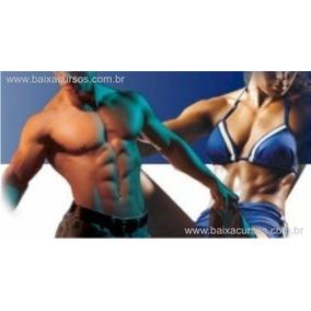 E-book Dicas De Musculação E Exerc. Físicos+guia Nutrição