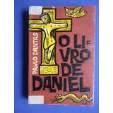Livro - O Livro De Daniel - Paulo Dantas