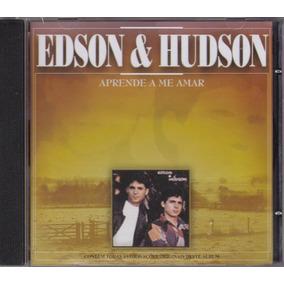 Edson & Hudson - Cd Aprende A Me Amar - 1º - 1995