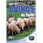 Dvd - Como Criar Ovinos De Corte 2- (de 96,00 Por 85,00)