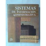 Sistemas De Información Administrativa. R. Murdick