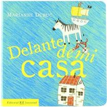 Delante De Mi Casa (mis Libros De Imagenes); Ma Envío Gratis