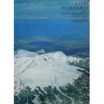 Atlas Ecológico De La Cuenca Hidrográfica Del Río Lerma.. T1
