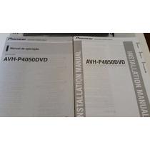 Manual Instrucciones Pioneer Avh-p4050dvd Equipo De Carro