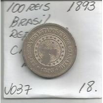 Moeda Do Brasil 100 Reis 1893 Niquel Mbc *moedasnet
