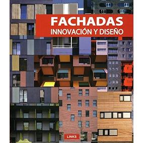 libro innovacin y diseo fachadas nuevo