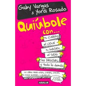 Libro Quiúbole Con... Gaby Vargas & Yordi Rosado