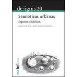 Designis 20 Semioticas Urbanas - Pardo, Nelly G.