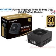 Fuente Gigabyte 750w 80 Plus Gold (gp-p750gm) Modular