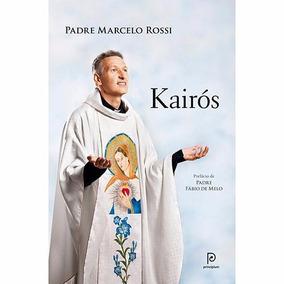 Livro Pe. Marcelo Rossi Kairos[novo Lacrado]