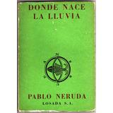Pablo Neruda Memorial De Isla Negra 1a Edicion