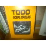 Bolivar. Todo Sobre Drogas.libro Escolar