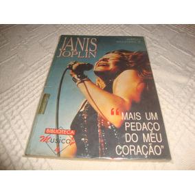 Livro De Janis Joplin- Mais Um Pedaço Do Meu Coração-1993.