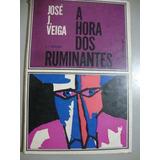 Livro - A Hora Dos Ruminantes - José J. Veiga