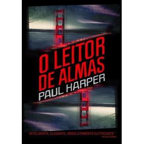Livro O Leitor De Almas Paul Harper - Novo- Frete 7,00 §