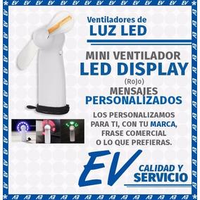 Ventilador Led Personalizado -pilas-, (3 Piezas Por:)