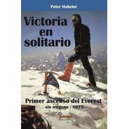 Libro Victoria En Solitario Habeler Reinhold Messner Everest