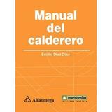 E Book Libro Manual Del Calderero (calderas) Díaz Alfaomega
