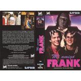Mi Amigo Frank Vhs Frankenstein The College Years 1991