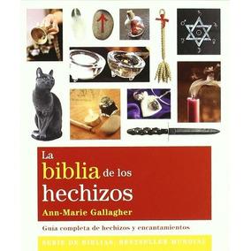 Biblia De Los Hechizos, La - N/e Ann-marie Gallagher