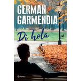 Di Hola - German Garmendia - Nuevo - Original - Sellado