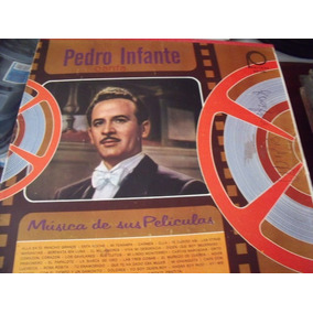 Lp Pedro Infante Canta Musica De Sus Peliculas, Que Te Ha Da