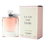 La Vie Est Belle Lancôme Eau De Parfum 100 Ml Envio Gratis