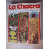 Revista La Chacra 12/1972 Trigo Maiz Sorgo Produccion Renta