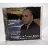 Cd De Testemunho Ev.osmar Silva/ex Macumbeiro E Ex Pai De Sa