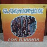 Vinilo Los Hermanos Barrios - El Enganchado De Los Barrios