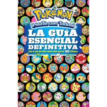Pokémon. Guía Esencial Definitiva Dhl