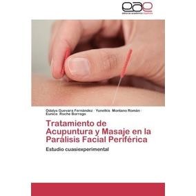 Libro Tratamiento De Acupuntura Y Masaje En La Paralisis Fac