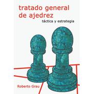 Tratado General De Ajedrez. Tomo 2 (grau)
