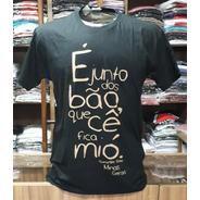 Camiseta É Junto Dos Bão... Cor Preto - Loja Postal De Minas