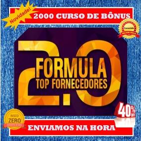 Fórmula Top Fornecedores 2.0+ 2000 Bônus