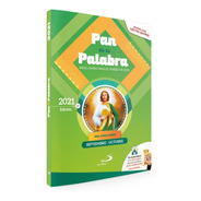 Misal Diario Pan De La Palabra - Meses: Septiembre Y Octubre