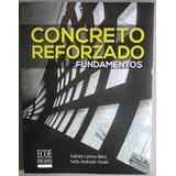 Concreto Reforzado Fundamentos - Ecoe