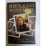 Ricardo Montaner ... Lo Que No Digo Cantando Dhl