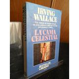 La Cama Celestial Irving Wallace Ad0