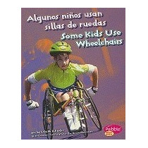 Libro Algunos Niños Usan Sillas De Ruedas, Lola M Schaefer