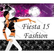 Kit Imprimible 15 Años Fashion Invitaciones Fiesta