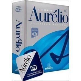 Dicionário Aurélio Da Língua Portuguesa - 5ª Edição - C C...