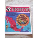 Albùm Catalogo De Panini . Mèxico 70. Mundial De Fùtbol